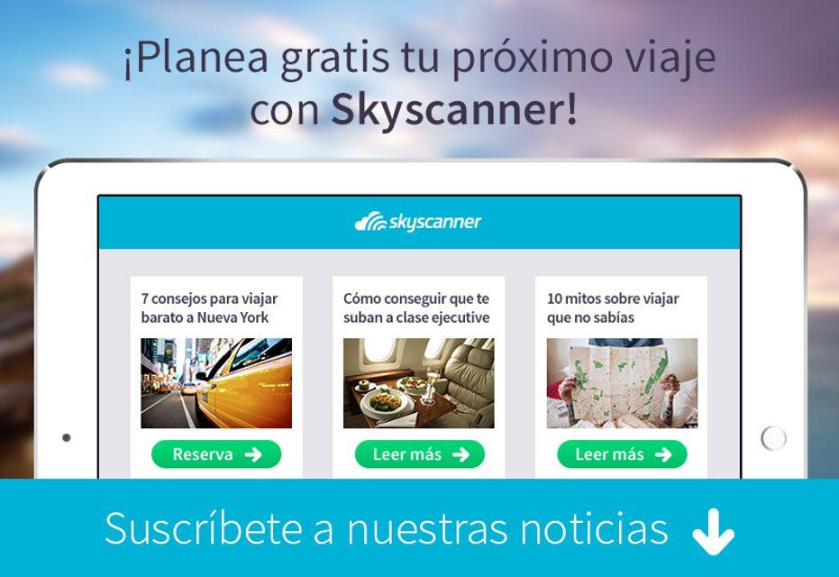 suscríbete al boletín de noticias de Skyscanner