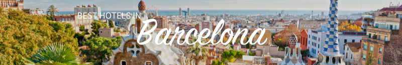 Best hotels in Barcelona