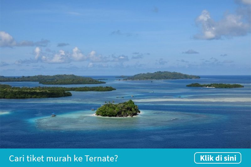 Klik untuk cari tiket pesawat murah ke Ternate
