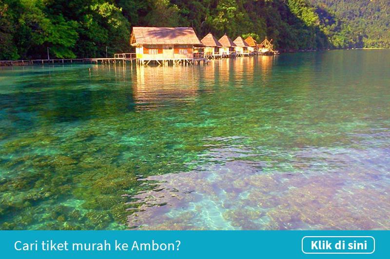 Klik untuk cari tiket pesawat murah ke Ambon