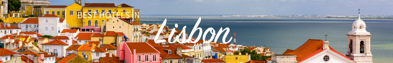 Best hotels in Lisbon