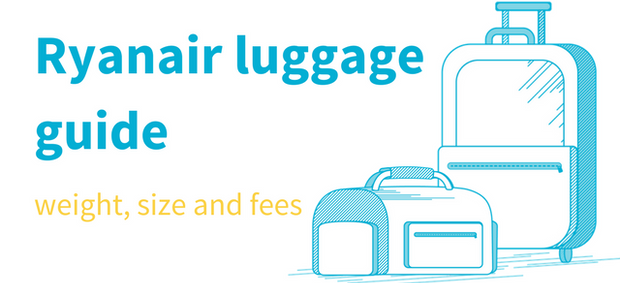 Ryanair hand luggage explained and how to maximise your cabin baggage allowance