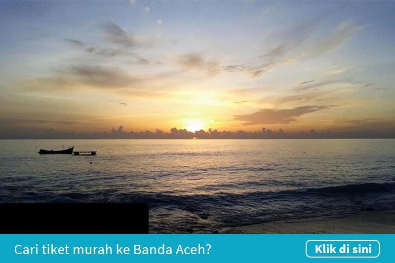 Klik untuk cari tiket pesawat murah ke Banda Aceh