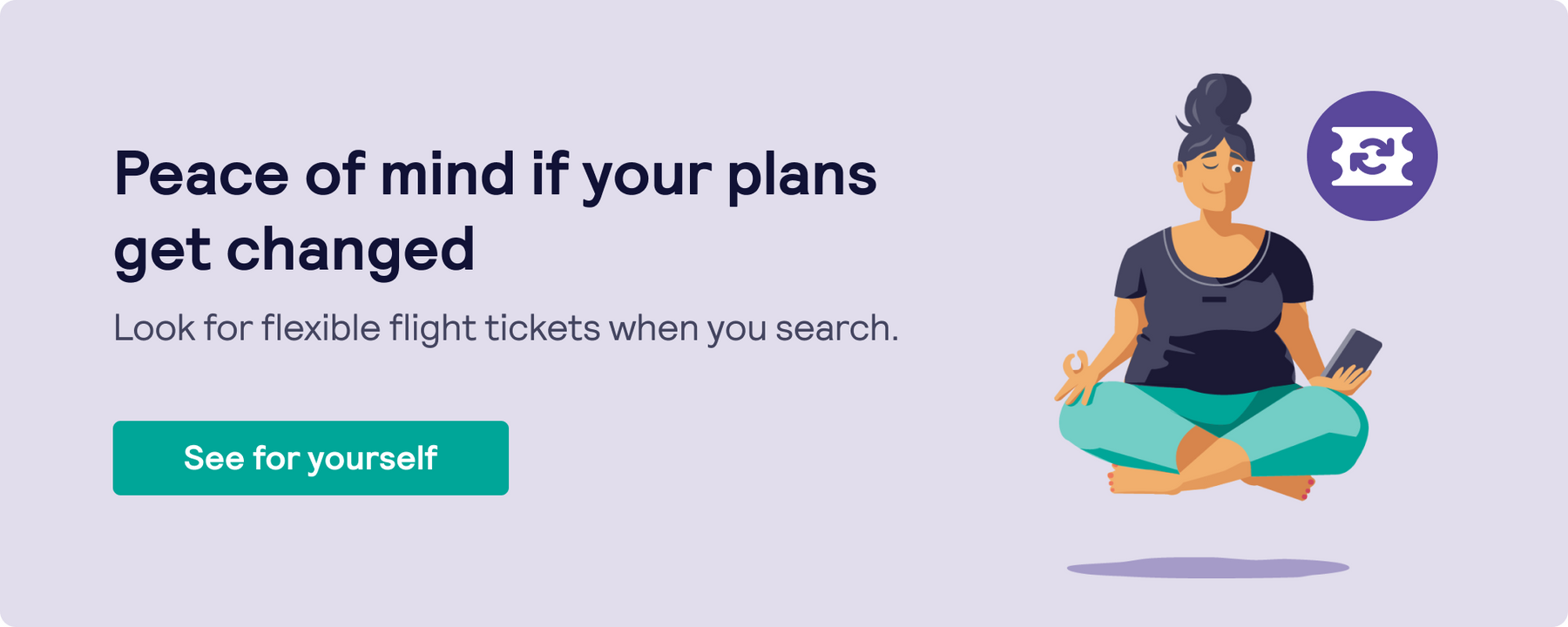 Look for flexible flight tickets when you search with Skyscanner