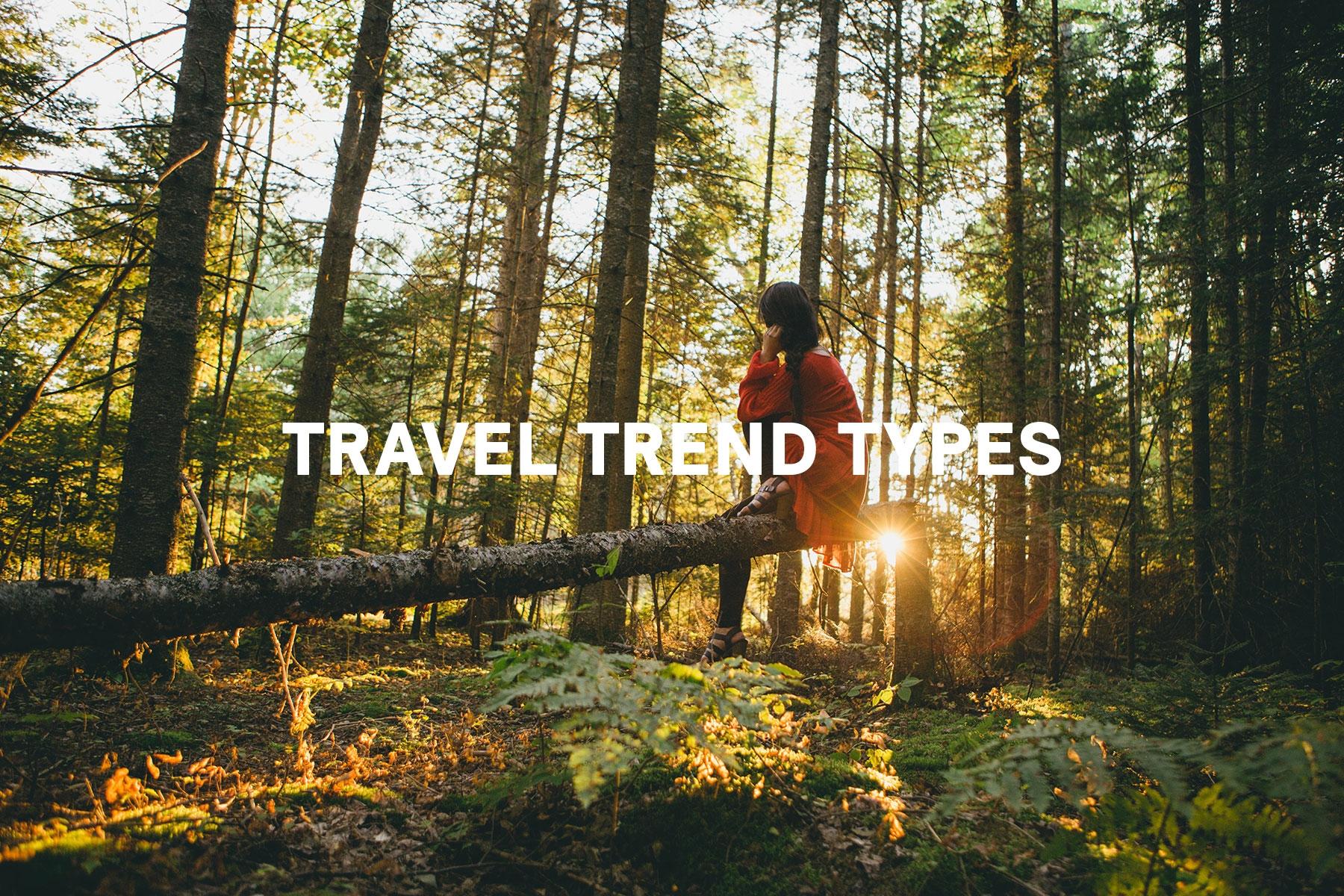Travel Trend Types