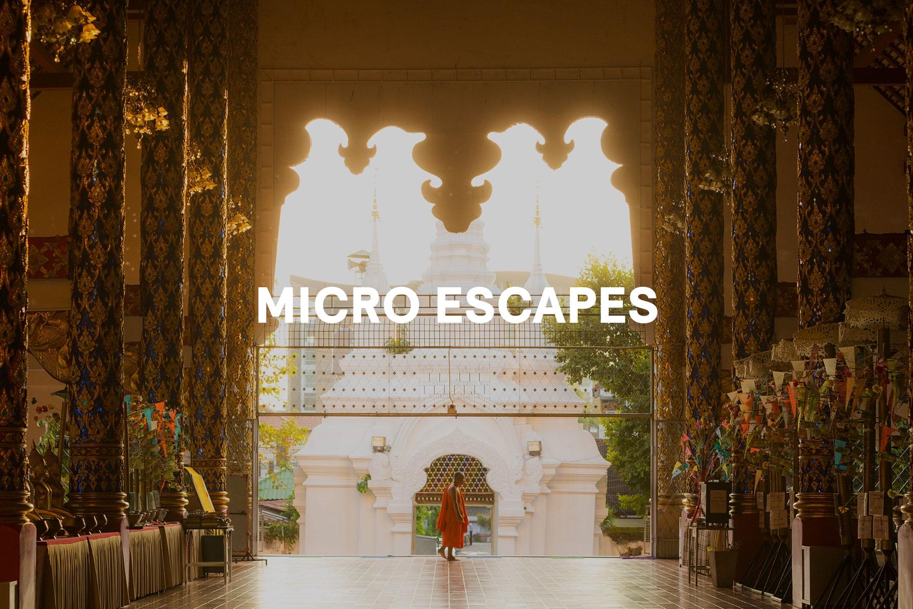 Micro Escapes
