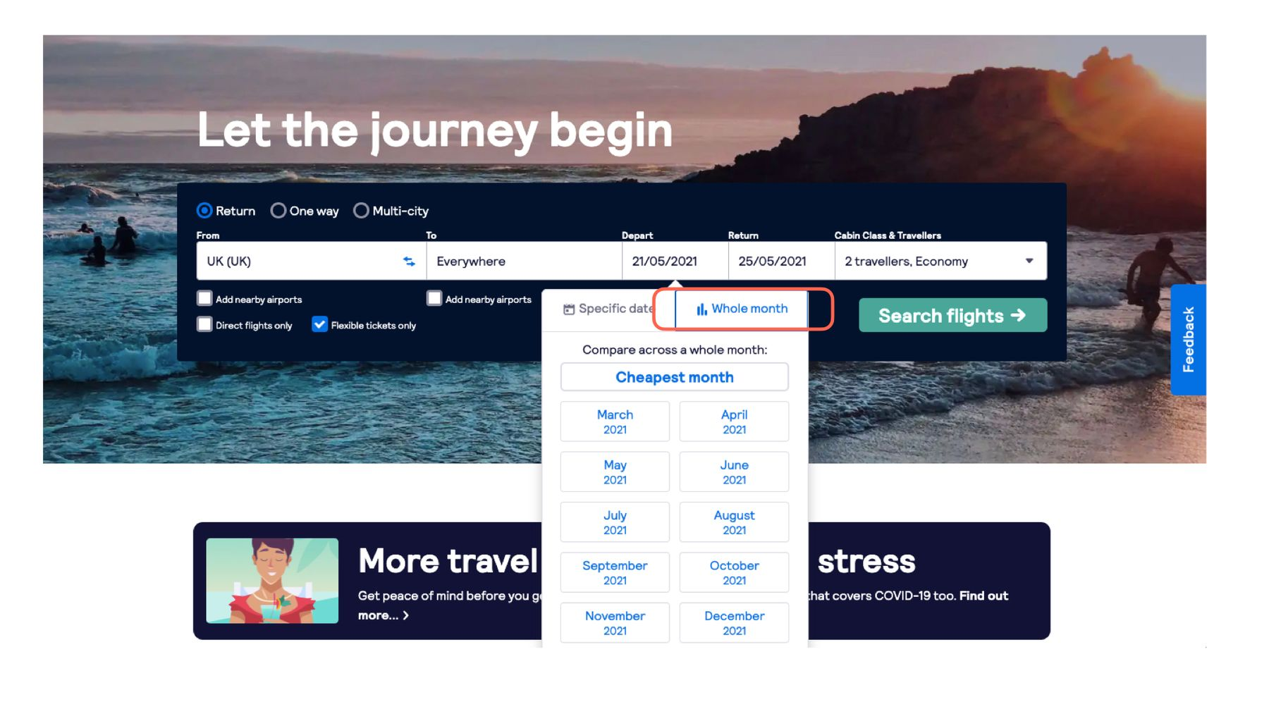 Use the whole month tool on the Skyscanner website to find super last-minute flights