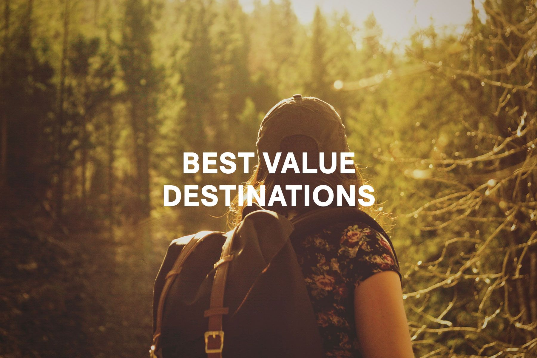 Best Value Destinations